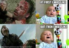 Walking dead: pretty accurate...yep!