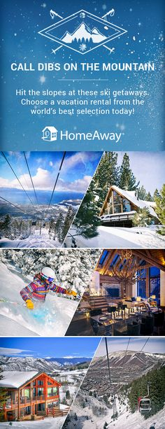 We've got the perfect ski destination home for you no matter where you are traveling this ski season! Book Now!