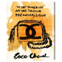 The Best Things In Life Are Free The Second Best Are Very Expensive - Coco Chanel Wall Art