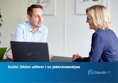 Du får værktøjer til at udarbejde en effektiv jobkravsanalyse, så du bl.a. opnår de bedste forudsætninger for at ansætte de rigtige medarbejdere.