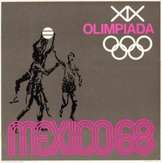 Galerie Montmartre - Mexico Olympics 1968 - Basketball by Lance Wyman Mexico Olympics, Summer Olympics, Olympic Basketball, Olympic Games, Mexico 68, Asian Games, Commonwealth Games, Spirit Guides, Roman Numerals