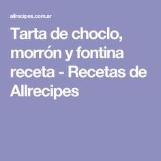 Tarta de choclo, morrón y fontina receta - Recetas de Allrecipes