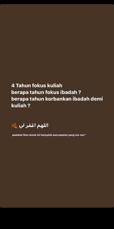 Reminder Quotes, Self Reminder, Quotations, Qoutes, Life Quotes, Muslim Quotes, Islamic Quotes, Reza Rahadian, Instagram Story Ideas