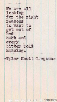 Typewriter Series #319 by Tyler Knott Gregson