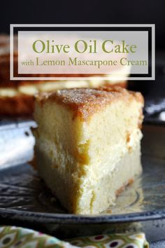 Two layers of tender olive oil cake filled with lemon mascarpone cream. This Olive Oil Cake is moist Orange Olive Oil Cake, Lemon Olive Oil Cake, Baking Recipes, Cake Recipes, Dessert Recipes, Food Cakes, Cupcake Cakes, Bundt Cakes, Layer Cakes