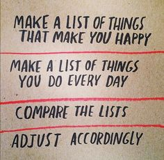 Adjust your priorities -- do what you LOVE!