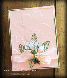 Where Paper and Ink Run Wild on Wild West Paper Arts… Stampin Up Catalog, Magnolia Flower, Embossed Cards, Beautiful Handmade Cards, Stamping Up Cards, Paper Cards, Cards Diy, Sympathy Cards, Flower Cards
