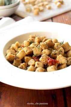 ricotta...che passione: Gnocchetti di ceci con erbe aromatiche e pomodori secchi