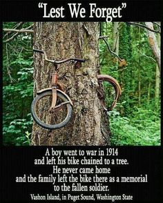 TheBERRY: A boy went to war in 1914 and left his bike chained to a tree. He never came home and the family left the bike there as a memorial to the fallen soldier. Vashon Island, in Puget Sound, Washington State.