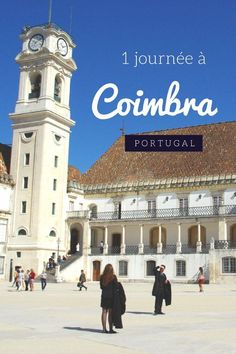Coimbra, la plus vieille université du Portugal - Voyager en photos