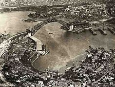 Sydney Harbour Bridge - Aerial View of Arch and Approaches Sydney City, Sydney Harbour Bridge, Old Pictures, Old Photos, Over The Bridge, Historical Images, History Facts, South Wales, Aerial View