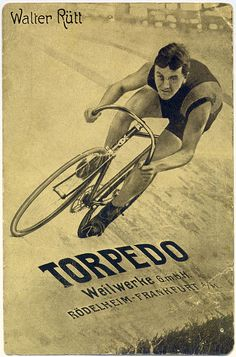 Walter Rütt and Torpedo Bikes by letterlust