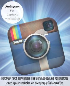 Five easy ways to embed your Instagram videos and photographs into your blog and website - updated to include the newly released official embed feature from Instagram (July 2013)