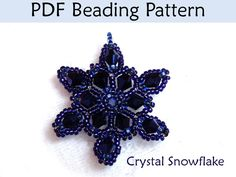 Free Seed Bead Patterns | Snowflake Beading Pattern, Tutorial, Beadweaving Instructions, PDF ... | Cute Quotes