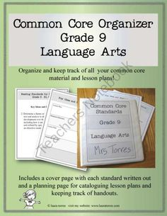 Common Core Organizer - Ninth Grade Language Arts product from LauraTorres on TeachersNotebook.com