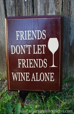 Friends don't ....wine sign and printable