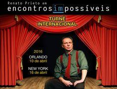 10/04 - Orlando, Fl -Encontros Im]possíveis, com Renato Prieto - temporada EUA