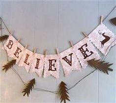 "Loving this ""Belive"" banner made by akconnie using Joys of the Season, Pretty Pennants and Folk Art Festival! #Cricut"