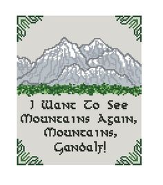 "Cross Stitch Pattern PDF Instant Download: Lord Of The Rings Bilbo Baggins ""I Want To See Mountains, Gandalf."" LOTR - Hobbit - Nature - Tree"