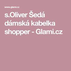 s.Oliver Šedá dámská kabelka shopper - Glami.cz