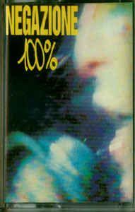Negazione - 100%: buy Cass, Album at Discogs
