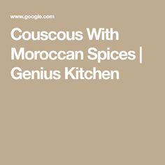 Couscous With Moroccan Spices | Genius Kitchen