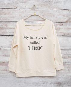 My hairstyle is called I tried shirt women tees hipster women Sweatshirts  women t shirt  ladies shirt  gifts ideas  t shirt women gifts for her  funny shirt ladies  birthday gifts funny  christmas sweatshirt  lady shirt  party tshirt  women gifts for lady instagram  funny t shirt Drawing Illustration Inspiration Kids Summer Jeans Typography Tumblr Long Creative Couple Distressed Grey Photography