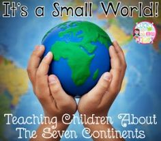 It's a Small World Seven Continents