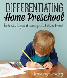 **Differentiating Home Preschool -- what to work on for each year of preschool at home.