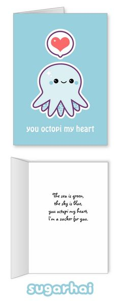 Cute octopus pun greeting cards with editable text. The front reads You octopi my heart, the inside says The sea is green, the sky is blue, you octopi my heart, Im a sucker for you. You can keep those sayings or replace them with your own. Cute Octopus, Octopus Card, Octopus Octopus, Drawings For Boyfriend, Boyfriend Pictures, Cute Puns, Pun Card, Funny Cards, Journaling