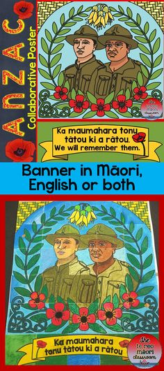 """Collaborative Posters are a fantastic way for a group to work together on a project. The banner, with the last line from the """"Ode   of Remembrance"""" comes in Māori, English or both. Great for both Australian and New Zealand learners."""