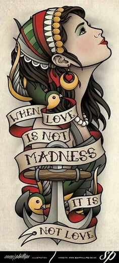 When love is not madness Tatoo