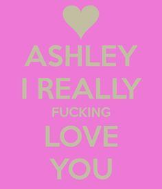 ashley name design - Google Search Ashley Name, Women Names, Audi Cars, Name Design, Word Porn, Girl Stuff, Cute Wallpapers, Haha, Love You