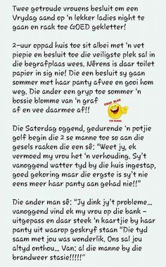 Afrikaanse Quotes, Confident Woman, Twisted Humor, Deep Thoughts, Funny Cute, Jokes, Advice, Smileys, Paper Craft