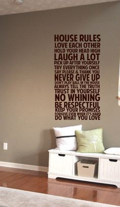 House Rules Never Give up Say Please & Thank You BIG Vinyl Decal 22x48 Vinyl Decal Home Decor Door Wall Lettering Words Quotes by ALastingExpression on Etsy https://www.etsy.com/listing/89403336/house-rules-never-give-up-say-please