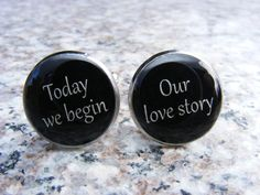 Today we begin  Our love story  Cufflinks  Mens by UpscaleTrendz, $39.00
