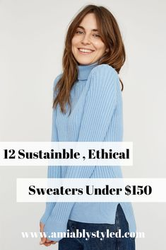 12 sustainable, ethical, fair trade sweaters under $150 from sustainable, ethical, conscious fashion brands. These sweaters work great in capsule wardrobes too! #sweaterweather #sweaters #casulewardrobe #under100 #sustainablefashion #fairtradefashion Fast Fashion, Slow Fashion, Fashion Outfits, Fashion Tips, Classy Style, Preppy Style, Ethical Fashion Brands, Fair Trade Fashion, Eco Friendly Fashion