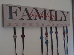 Family Birthdays or Family Celebrations sign, all hanging or decor. These are so cool and very popular! It is a great gift idea and a fun DIY project!