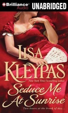 Seduce Me at Sunrise (Hathaway Series) by Lisa Kleypas
