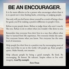 Time for motivational quotes by zerodean.quotes Excerpt from Be an encourager  by  #ZeroDean @zerodean.official  source  http://ift.tt/1SiGfRG  #zerosophy #motivation #motivationalquotes #inspiration #inspirationalquotes #awesomewords #taoofzero #wisdom #wordsofwisdom #quote #quoteoftheday #qotd #lifequotes #practicalmotivation #encourage #encouragement #bethechange #leadbyexample #leadership #bekind #benice #beawesome #kind #kindness #love #behelpful #bevaluable #thesecret #loa