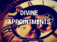 Divine Appointments – Resources from Lance Wallnau