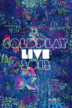 coldplay: One of the best concerts I have been to! See them if you get a chance :)