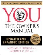 YOU: The Owner's Manual  by Dr. Mehmet Oz and Dr. Mike Roizen