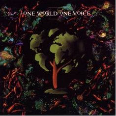 One World One Voice was the brainchild of Kevin Godley, It's a brilliant, sustained piece of music that combines and interweaves the creative genius of musical artists from around the world in a call for the environment. Peter Gabriel, Pop Rocks, Laurie Anderson, Indie, Piece Of Music, Various Artists, First World, Album Covers, Psychedelic