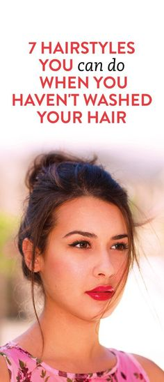 7 Hairstyles For When You Haven't Washed Your Hair Quick and Easy! 7 hairstyles you can do when you Pretty Hairstyles, Easy Hairstyles, Oily Hair Hairstyles, Hairstyle Ideas, Summer Hairstyles, Bad Hair, Great Hair, Hair Today, Hair Dos