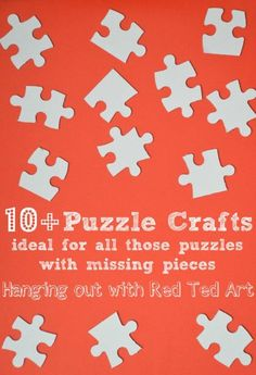 Over 10 puzzle craft ideas - Pinned by @PediaStaff – Please Visit ht.ly/63sNtfor all our pediatric therapy pins
