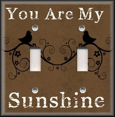 Light Switch Plate Cover - You Are My Sunshine - Birds - Brown - Home Decor #LunaGallerySwitchPlates