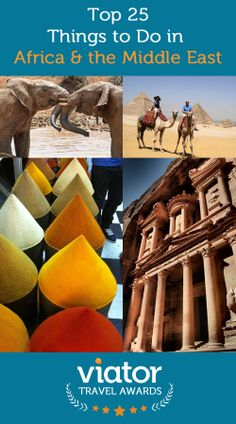 Top 25 Things to Do in Africa and the Middle East, from our 2014 Viator Travel Awards: http://travelblog.viator.com/top-25-things-to-do-in-africa-the-middle-east-2/