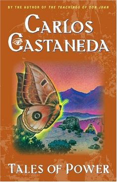 """Tales of Power (1974) by Carlos Castaneda - """"To change our idea of the world is the crux of sorcery, and stopping the internal dialogue is the only way to accomplish it. The rest is just padding. Nothing of what we do, with the exception of stopping the internal dialogue, can by itself change anything in us, or in our idea of the world."""" - Don Juan"""