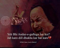 Yeah Nfak Quotes, Sufi Quotes, Girl Quotes, Qoutes, Secret Love Quotes, Sad Love Quotes, Mirza Ghalib Poetry, Nusrat Fateh Ali Khan, Nfak Lines